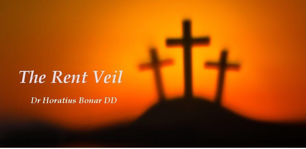 The Rent Veil Horatius Bonar
